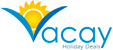 Vacay Holiday Deals | Destinations - Vacay Holiday Deals